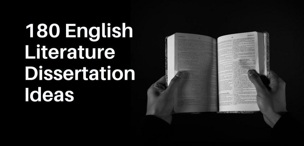 English Literature Dissertation Ideas
