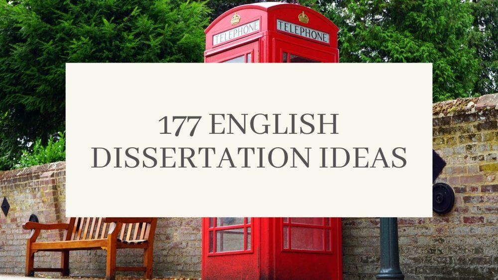 English Dissertation Ideas