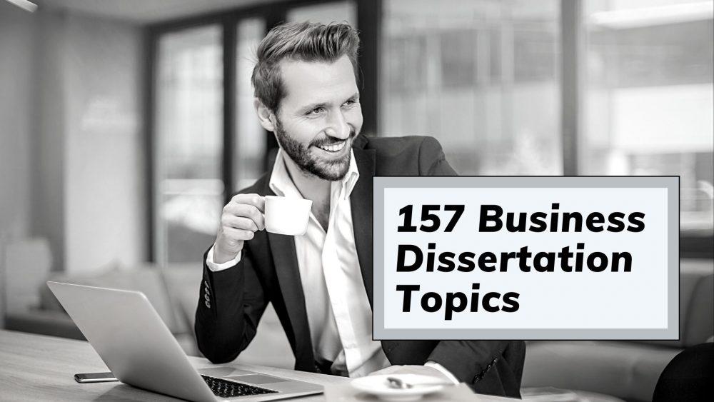 Business Dissertation Topics