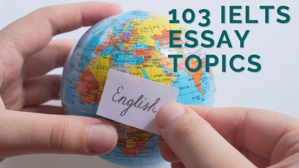 ielts essay topics